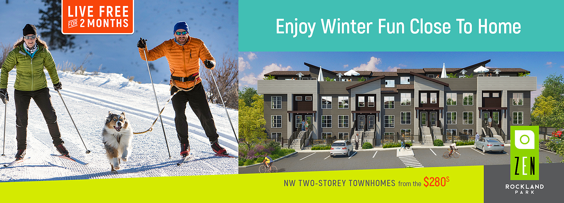 Enjoy winter fun close to home and live for free for 2 months!